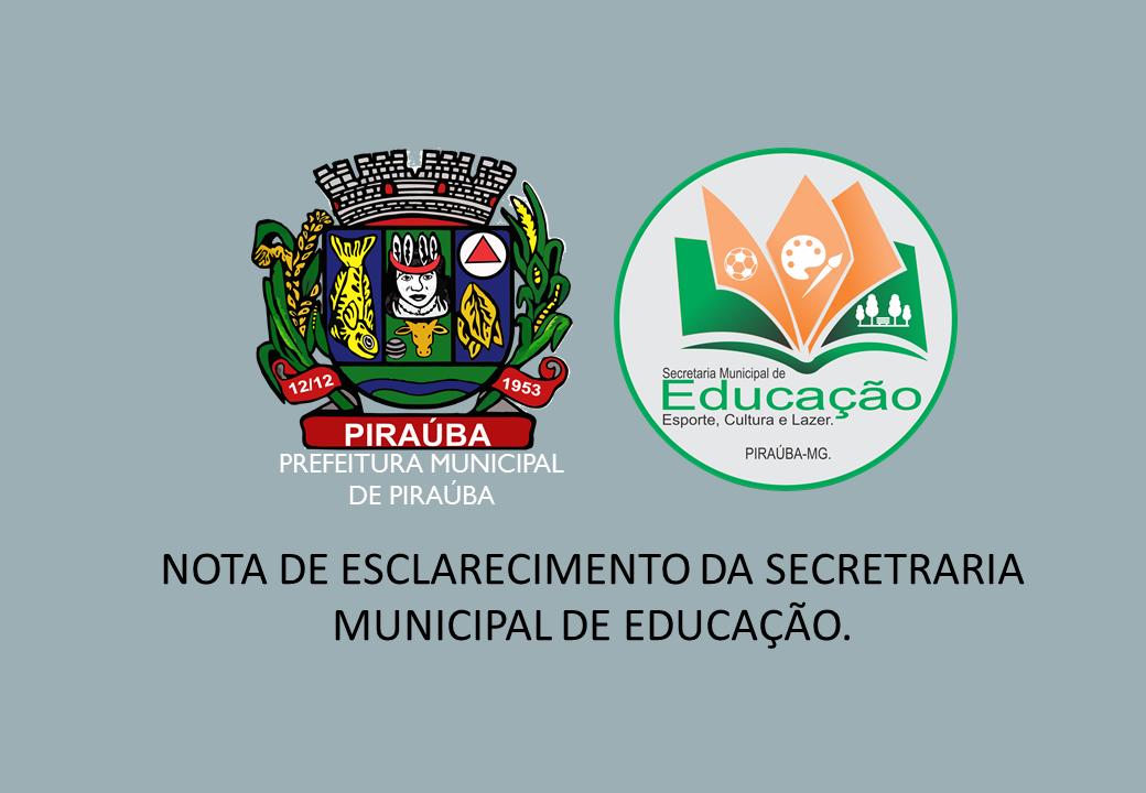 NOTA DE ESCLARECIMENTO DA SECRETRARIA MUNICIPAL DE EDUCAÇÃO.